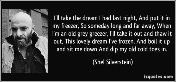 Shel Silverstein Reading Quotes: True Existence In A False World…